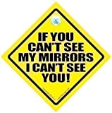 If You Can't See My Mirrors I Can't See You Car Sign, Car Safety Sign, Warning Sign, Caravan, Towing, Breakdown Sign, Decal, Bumper Sticker, Caravan Sign, Bumper Sticker Sign Style, Baby on Board, Bumper Sticker, Decal, Car Sticker