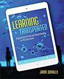 Learning Transported: Augmented, Virtual and Mixed Reality for All Classrooms