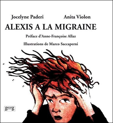 Alexis a la Migraine