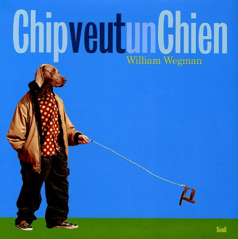 Chip veut un chien