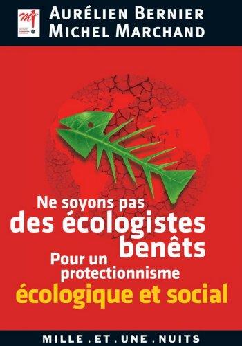 Ne soyons pas des écologistes benêts (Les Petits Libres t. 75)