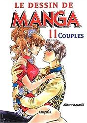 Le dessin de manga, tome 11 : Couples
