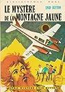 Le mystère de la montagne jaune : Collection : Bibliothèque rose cartonnée & illustrée : 1ère édition Hachette de 1974 en photo par Blyton