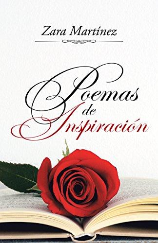 Poemas De Inspiración por Zara Martínez