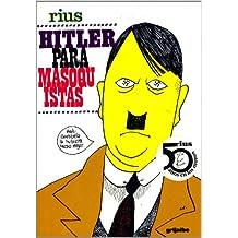 Hitler Para Masoquistas/Hitler for Masoquistes