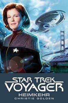 Star Trek - Voyager 1: Heimkehr von [Golden, Christie]