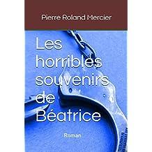 Les horribles souvenirs de Béatrice