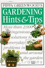 Pippa Greenwood's Gardening Hints & Tips Paperback
