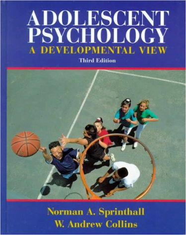 Adolescent Psychology: A Developmental View