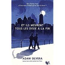 Et ils meurent tous les deux à la fin (French Edition)