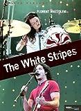 The White Stripes - Et la nouvelle scène de Detroit