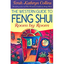 The Western Guide to Feng Shui: Room by Room