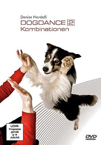 Preisvergleich Produktbild Dogdance 2 - Kombinationen: Inklusive Trainingskarte mit allen 18 Fußpositionen und Notizblock.