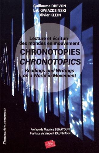 Chronotopies : Lecture et criture des mondes en mouvement