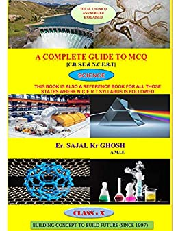 A Complete Guide to MCQ (Science) : For CBSE (Class 10 ) (Class 10 MCQ  series Book 1)