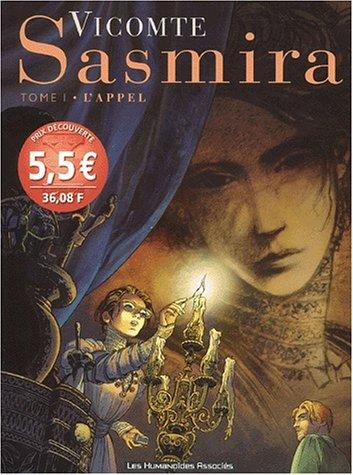 Sasmira Tome 1 : L'appel
