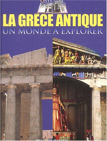 La Grèce antique : Un monde à explorer par Peter Chrisp, Coralie Decor