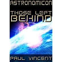 Those Left Behind (Astronomicon Book 3)