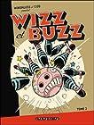 Wizz et Buzz, Tome 2