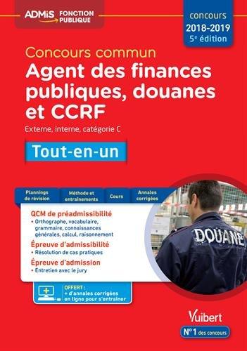 Concours commun Agent des finances publiques, douanes et CCRF - Catégorie C - Tout-en-un - Concours 2018-2019 par Dominique Dumas