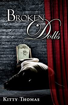 Broken Dolls (Pleasure House Book 2) by [Thomas, Kitty]