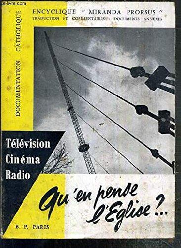 LE CINEMA, LA RADIO, LA TELEVISION - ENCYCLIQUE