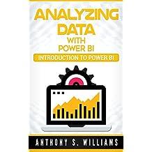 Analyzing Data with Power BI: Introduction to Power BI (English Edition)