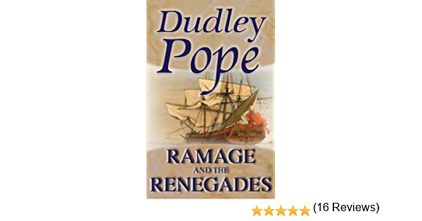 Ramage the renegades the lord ramage novels book 12 ebook ramage the renegades the lord ramage novels book 12 ebook dudley pope amazon kindle store fandeluxe Document