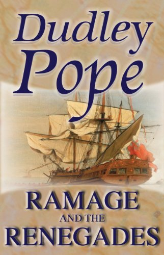 Ramage & The Renegades (The Lord Ramage Novels Book 12) por Dudley Pope