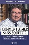Telecharger Livres Comment aimer sans souffrir Guide des rapports amoureux reponses aux questions intimes (PDF,EPUB,MOBI) gratuits en Francaise
