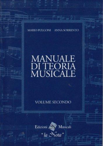 Manuale di teoria musicale, volume secondo