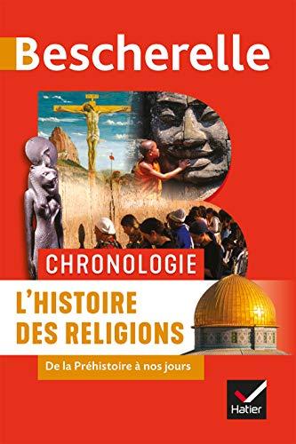 Bescherelle Chronologie de l'histoire des religions: de la Préhistoire à nos jours par Marielle Chevallier