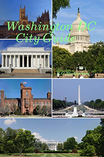 Washington DC City Guide (United States Travel Series Book 76) (English Edition)