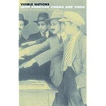 Visible Nations: Latin American Cinema and Video