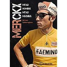 Merckx. Mitad hombre, mitad máquina