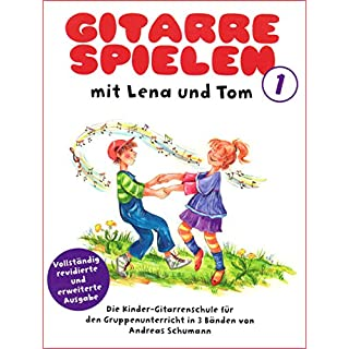 Gitarre Spielen mit Lena & Tom 1 - Gitarrenoten [Musiknoten]