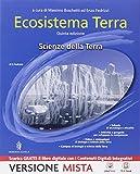 Ecosistema terra. Scienze della terra. Per le Scuole superiori. Con e-book. Con espansione online
