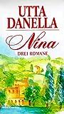 Nina, 3 Bde - Utta Danella