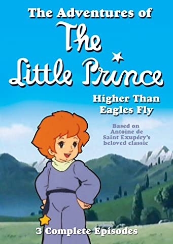 Adventures Of The Little Prince: Higher Than Eagles