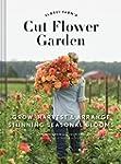 Floret Farm's Cut Flower Garden: Grow...