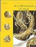 Contes et Légendes de la mythologie celtique