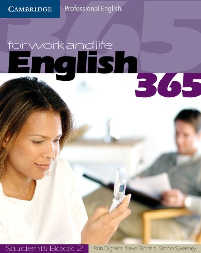 English 365. Student's book. Per le Scuole superiori: English365 2 Student's Book (Cambridge Professional English)