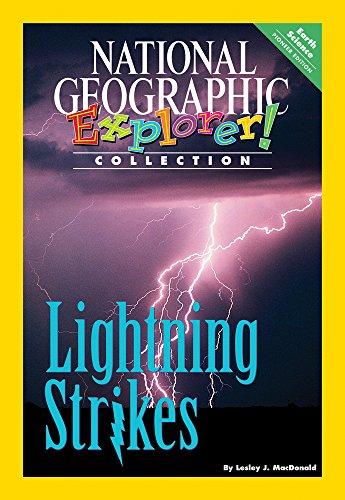Explorer Books (Pioneer Science: Earth Science): Lightning Strikes (National Geographic Explorer Collection: Earth Science) National Geographic Earth Explorer