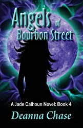 Angels of Bourbon Street by Deanna Chase (2013-06-02)