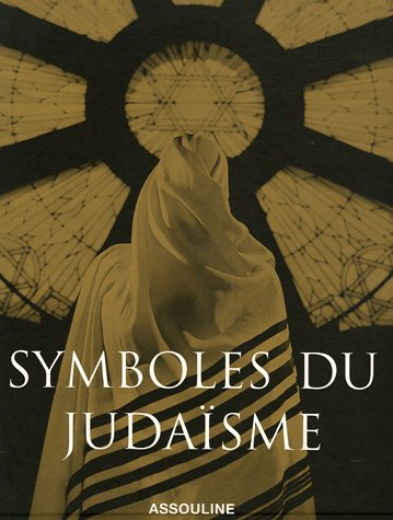SYMBOLES JUDAISME GRAND FORMAT par Marc-Alain Ouaknin