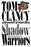 Shadow Warriors: Inside the Special Forces (Commanders')