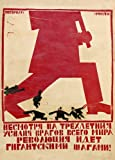 Vintage Russian Soviet Union Constructivism DESPITE THREE YEARS OF STRUGGLE BY ENEMIES FROM ALL OVER THE WORLD REVOLUTION IS ADVANCING WITH GIANT STRIDES! by Vladimir Kozlinskij, 1921, 250gsm GLOSS ART CARD A3 Reproduction Poster