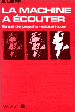 La Machine  couter : Essai de psycho-acoustique
