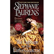 The Capture of the Earl of Glencrae (Cynster Sisters Trilogy, Band 3)