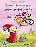 Die kleine Traummischerin: Kinderbuch Deutsch-Spanisch mit Audio-CD